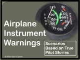 Airplane Instrument Warning Scenarios Based on True ASRS