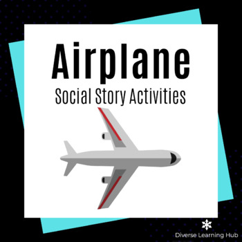 Airplane Social Story Activities for Special Education