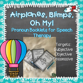 Airplanes, Blimps, Oh My!- Pronoun Booklets for Speech Therapy