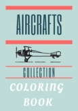 Airplanes Coloring Book - Vintage Aircrafts