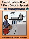 Airport (El Aeropuerto) Bulletin Board & Flash Cards in Spanish