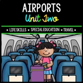 Airport - Travel - Life Skills - Special Education - Boarding Passes - Unit Two