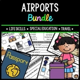 Airport - Travel - Life Skills - Special Education - Vocabulary - Bundle