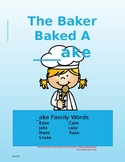 Ake Sight Words: The Baker Baked a ___ake