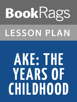 Aké: The Years of Childhood Lesson Plans