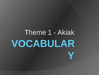 Akiak Vocabulary PowerPoint (4th Grade-Houghton Mifflin-Theme 1)