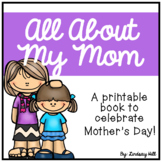 All About My Mom - Mother's Day Printable Book