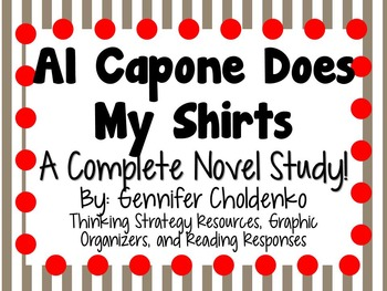 Al Capone Does My Shirts - A Complete Novel Study!