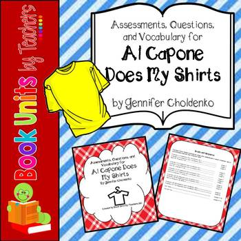 Al Capone Does My Shirts Assessment, Questions, and Vocabulary