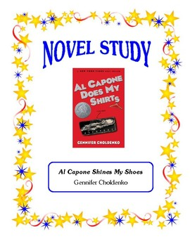 Al Capone Does My Shirts (Choldenko) - Novel Study