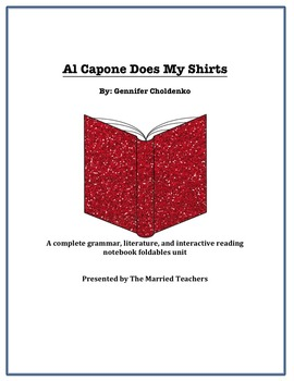 Al Capone Does My Shirts Literature, Grammar, & Interactive Foldables Unit