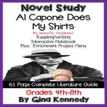 Al Capone Does My Shirts Novel Study + Enrichment Project Menu