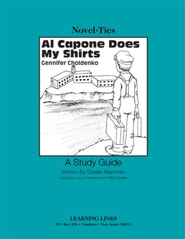 Al Capone Does My Shirts - Novel-Ties Study Guide