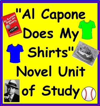 """Al Capone Does My Shirts"" Novel Unit"
