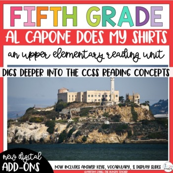Fifth Grade Reading Unit- Al Capone Does My Shirts