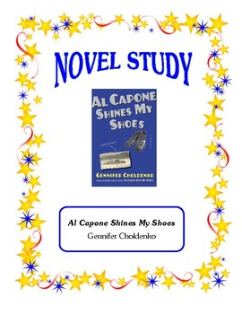 Al Capone Shines My Shoes (Choldenko) - Novel Study