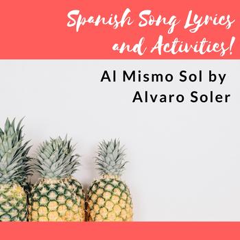 Al Mismo Sol- Lyrics and Song Activities