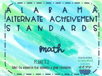 Alabama Alternate Achievement Standard Math 5.2