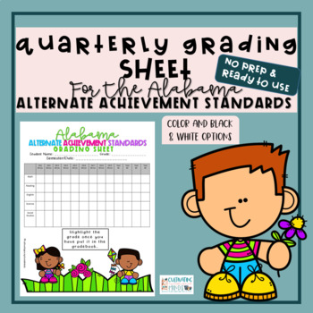 Alabama Alternate Achievement Standards Student Quarterly Grading Sheet
