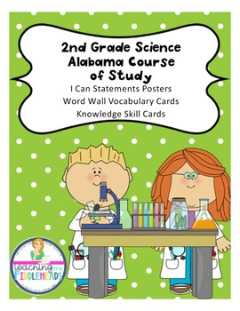 "Alabama Course of Study ""I Can"" Science  Standards Second Grade"