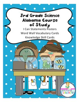 Alabama Course of Study Science Standards  Third Grade