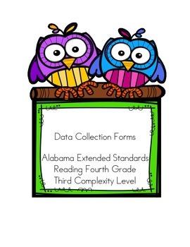 Alabama Extended Standards Fourth Grade Reading Data Sheets