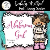 Alabama Gal {Syncopa} {Low Sol} Kodaly Method Folk Song File