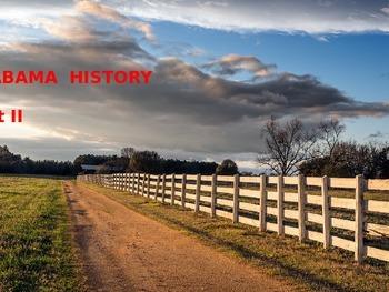Alabama History PowerPoint - Part II