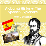 Alabama History: The Spanish Explorers