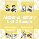 Alabama History: Unit 2 Bundle