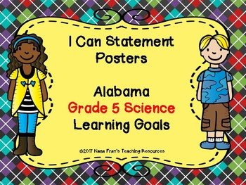 Alabama Learning Goals for Grade 5 Science in I Can Statement Poster Format