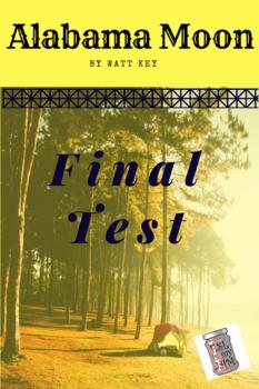 Alabama Moon Book Final Test