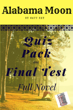Alabama Moon 6 Quiz Pack and Final Test