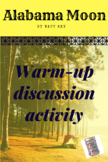 Alabama Moon Discussion Warm-up Activity