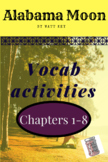 Alabama Moon vocabulary activities chapters 1-8
