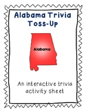 Alabama Trivia Toss-Up Activity-  State triva/geography