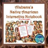 Alabama's Native Americans Interactive Notebook