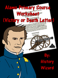 Alamo Primary Source Worksheet (Victory or Death Letter)