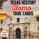 Texas Revolution: The Battle of the Alamo Task Cards
