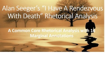 "Alan Seeger's ""I Have A Rendezvous With Death"" Common Core Rhetorical Analysis"