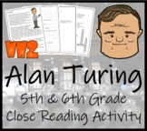 Alan Turing - 5th & 6th Grade Close Reading Activity