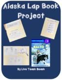 Alaska Balto Lap Book
