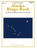 """Alaska Bingo Book: A Complete Bingo Game in a """"Book"""""""