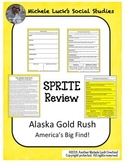 Alaska Gold Rush in the Klondike SPRITE Social Studies Graphic Organizer