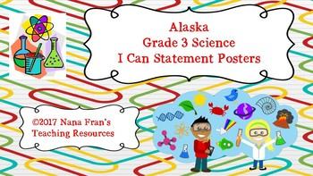 Alaska Grade 3 Science I Can Statement Posters