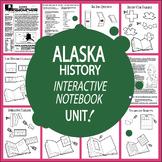 Alaska History–Interactive Notebook Alaska State Study Unit + AUDIO!