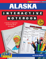 Alaska Interactive Notebook: A Hands-On Approach to Learning About Our State!