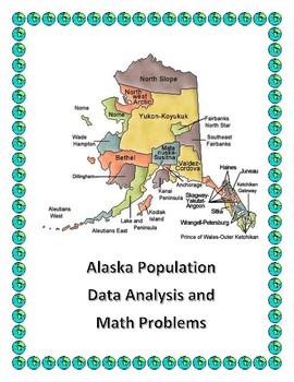 Alaksa Data Analysis and Math Word Problems on the Population of Alaska