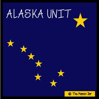 Alaska Social Studies Unit - (No Prep)