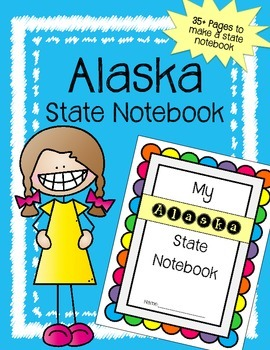 Alaska State Notebook / US State History / Geography